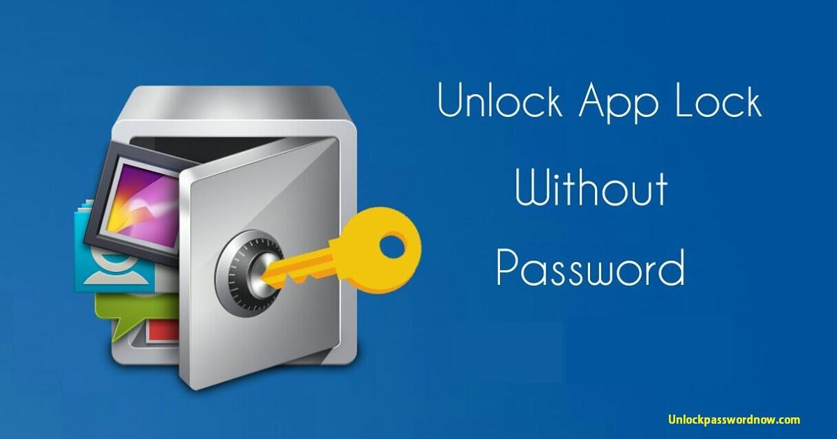 Unlock AppLock Without Password